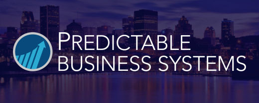 Predictable Business Systems